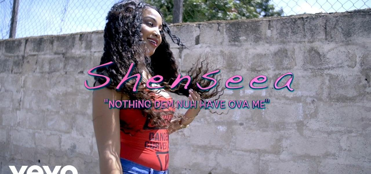 Dancehall in the city Shenseea Nothing Dem Nuh Have Over Me Music Video