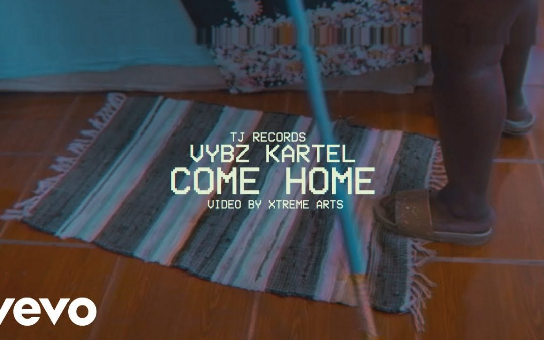 Vybz Kartel – Come Home – Official Music Video